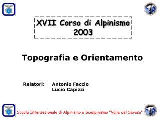 XVII Corso di Alpinismo 2003