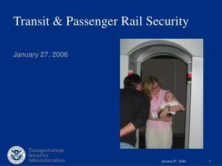 Transit & Passenger Rail Security