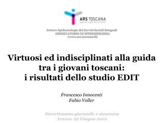 Settore Epidemiologia dei Servizi Sociali Integrati�� OSSERVATORIO DI EPIDEMIOLOGIA (www.ars.toscana.it)