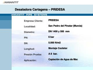 Desaladora Cartagena – PRIDESA