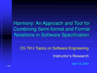 Harmony: An Approach and Tool for Combining Semi-formal and Formal Notations in Software Specification