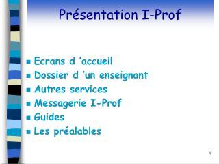 Pr�sentation I-Prof