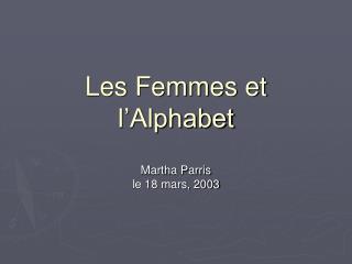 Les Femmes et l�Alphabet