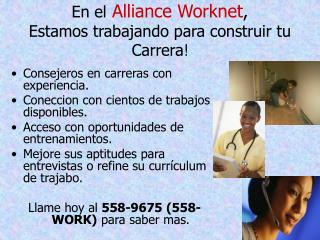 En el Alliance Worknet ,  Estamos trabajando para construir tu Carrera !