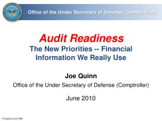 Audit Readiness The New Priorities -- Financial Information We Really Use