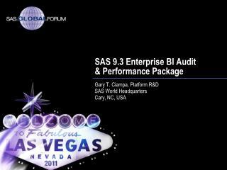 SAS 9.3 Enterprise BI Audit & Performance Package