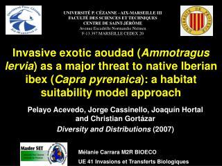 Pelayo Acevedo, Jorge Cassinello, Joaqu ín  Hortal and Christian Gort ázar Diversity and Distributions  (2007)