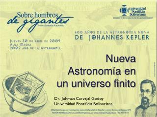 Nueva Astronomía en un universo finito