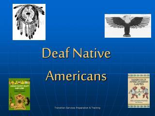 Deaf Native Americans