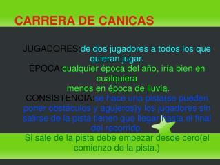CARRERA DE CANICAS