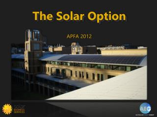 The Solar Option APFA 2012