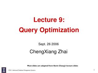 Lecture 9:  Query Optimization