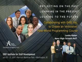 Collaborating with SAS, Inc.  to Create an Innovative,  Real-World Programming Course