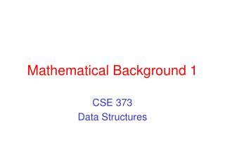 Mathematical Background 1