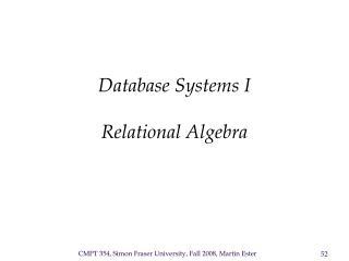 Database Systems I  Relational Algebra