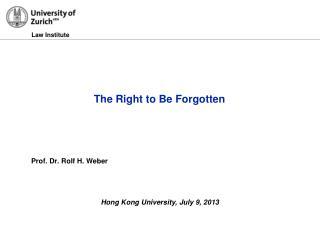 Prof. Dr.  Rolf H. Weber
