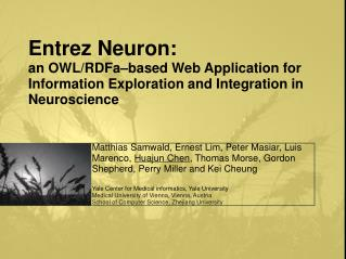 Entrez Neuron:  an OWL/RDFa�based Web Application for Information Exploration and Integration in Neuroscience