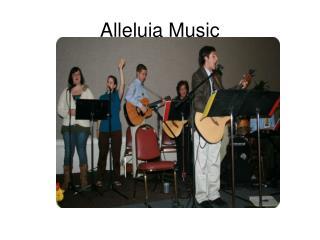 Alleluia Music