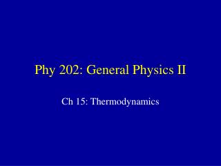 Phy 202: General Physics II
