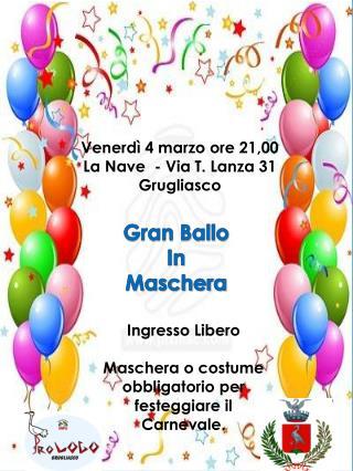 Venerdì 4 marzo ore 21,00 La Nave  - Via T. Lanza 31 Grugliasco