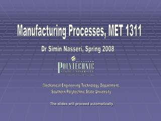 Manufacturing Processes, MET 1311