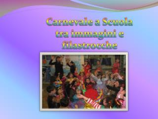 Carnevale a Scuola tra immagini e filastrocche