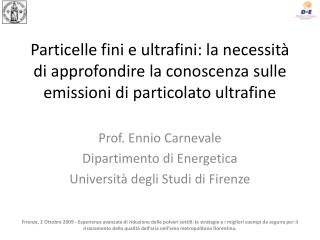 Particelle fini e ultrafini: la necessit� di approfondire la conoscenza sulle emissioni di particolato ultrafine