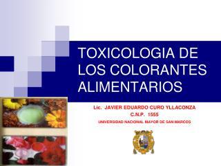 TOXICOLOGIA DE LOS COLORANTES ALIMENTARIOS