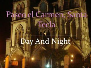 Paseo el Carmen, Santa Tecla