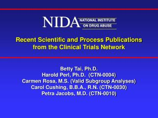 Recent Scientific and Process Publications from the Clinical Trials Network