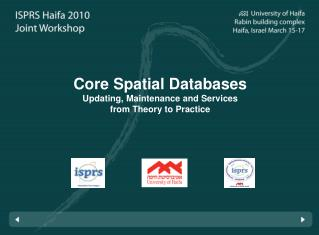 Core Spatial Databases Updating, Maintenance and Services from Theory to Practice
