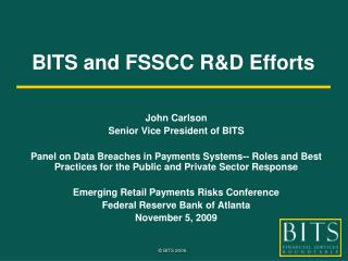 BITS and FSSCC R&D Efforts