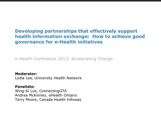 Developing partnerships that effectively support health information exchange:   How  to achieve good governance  for e-