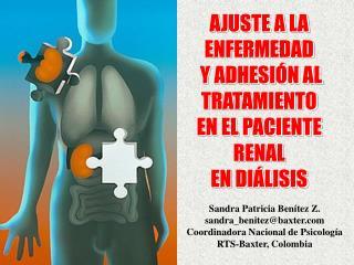 AJUSTE A LA ENFERMEDAD  Y ADHESIÓN AL TRATAMIENTO  EN EL PACIENTE RENAL  EN DIÁLISIS