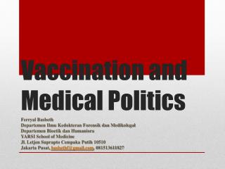 Vaccination and Medical Politics