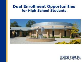Dual Enrollment Opportunities for High School Students