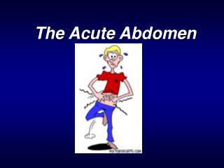The Acute Abdomen