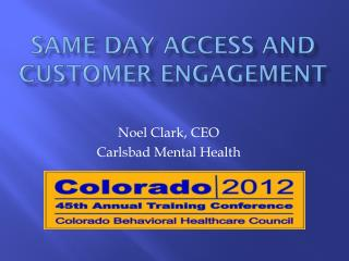 Same Day Access and Customer Engagement