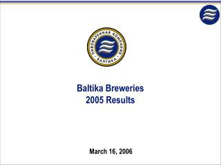 Baltika Breweries 2005 Results