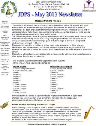 Jack Donohue Public School 101 Penrith Street, Kanata, Ontario, K2W 1H4 613-271-9776, fax 613-271-7331 jackdonohueps.oc