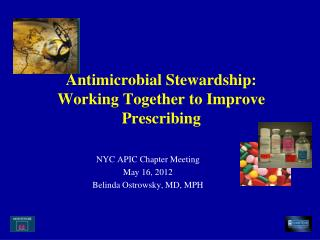 Antimicrobial Stewardship: Working Together to Improve Prescribing