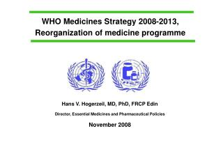 WHO Medicines Strategy 2008-2013, Reorganization of medicine programme