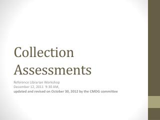 Collection Assessments