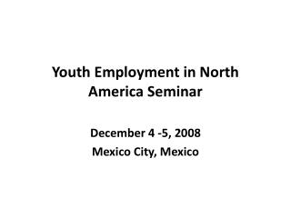 Youth Employment in North America Seminar