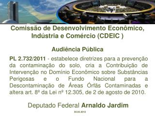 Comissão de Desenvolvimento Econômico, Indústria e Comércio (CDEIC ) Audiência Pública