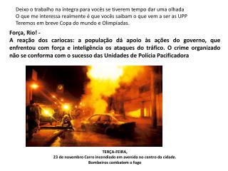 Força, Rio! -