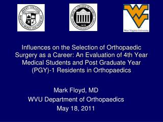 Mark Floyd, MD WVU Department of  Orthopaedics May 18, 2011