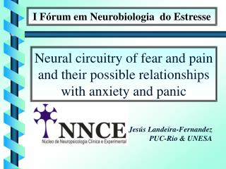 I Fórum em Neurobiologia  do Estresse