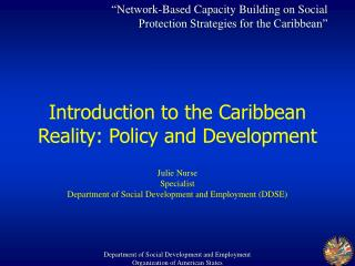 Introduction to the Caribbean Reality: Policy and Development