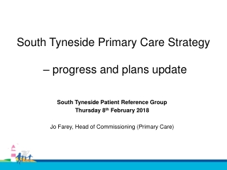 Commissioning Primary Care to Improve Health Outcomes